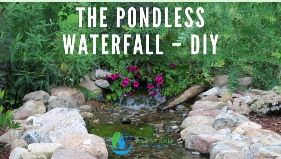 The Pondless Waterfall Diy Backyard Water Garden
